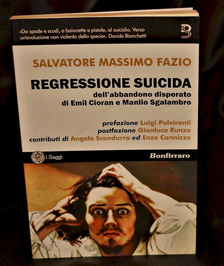 Regressione suicida, il nuovo libro di Salvatore Massimo Fazio