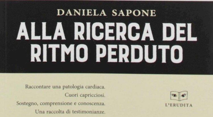 Alla ricerca del ritmo perduto di Daniela Sapone, un libro che parla di cuori impazziti