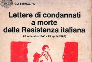 Lettere dei condannati a morte della Resistenza italiana