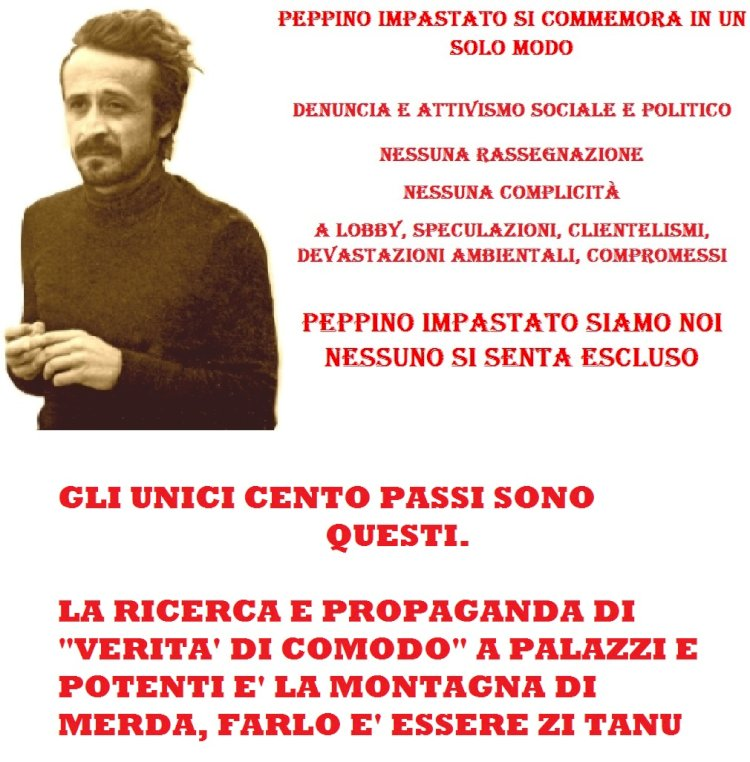 Il rivoluzionario contro la borghesia mafiosa e l'ipocrisia delle memorie morte