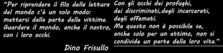 Dino Frisullo, guardare il mondo con gli occhi delle vittime