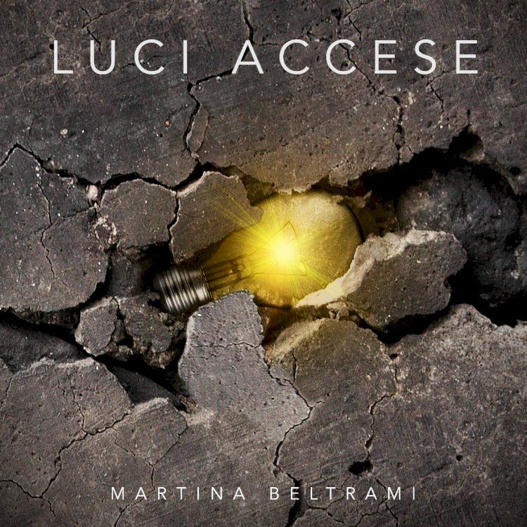 «Luci accese», il singolo d'esordio di Martina Beltrami
