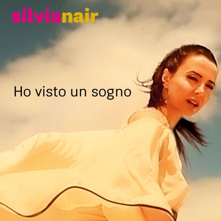 «Ho visto un sogno», il nuovo singolo di Silvia Nair