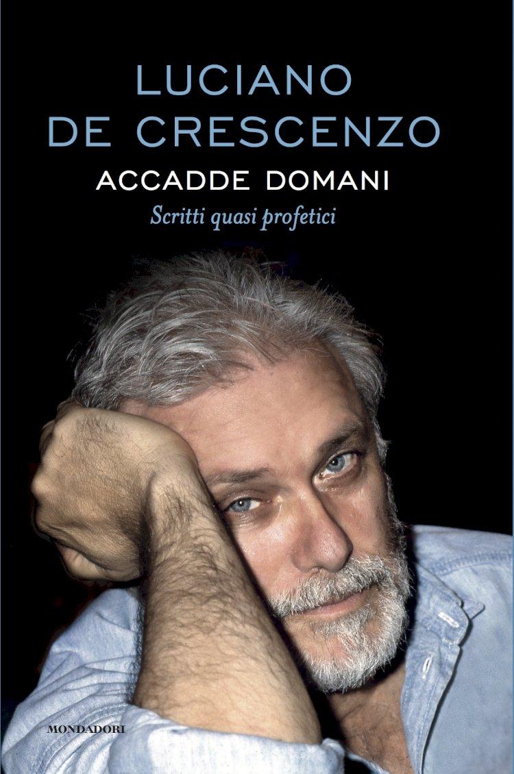 «ACCADDE DOMANI» di Luciano De Crescenzo