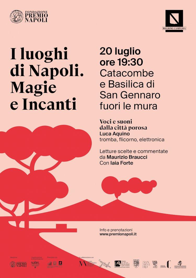 Napoli, al via il percorso culturale e musicale «Magie e Incanti»