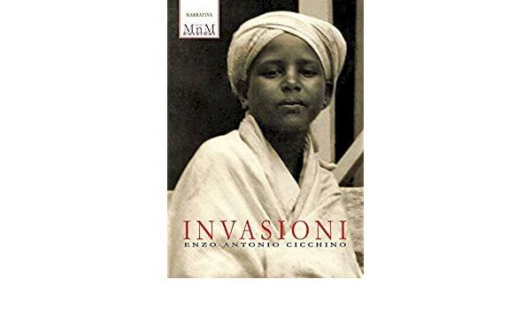 «Invasioni» di Enzo Antonio Cicchino