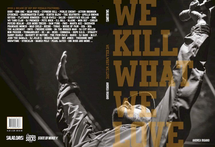 «We Kill What We Love», dieci anni di Hip-Hop internazionale in 150 scatti artistici