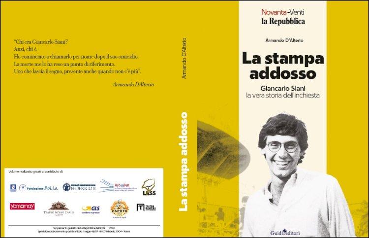 Giancarlo Siani, «La Stampa addosso»: si presenta il libro del magistrato D'Alterio