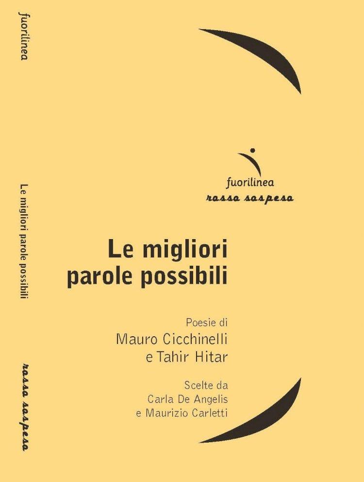 «Le miglior parole possibili» di Mauro Cicchinelli e Tahir Hitar
