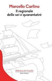«Il regionale delle sei e quarantatrè» di Marcello Carlino