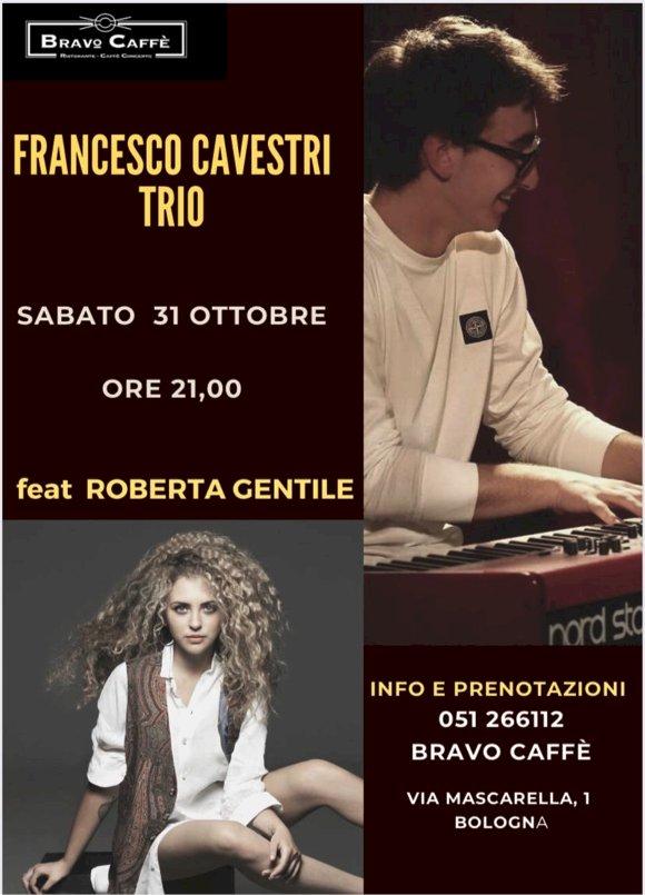 Torna l'appuntamento con il Jazz al Bravo Caffè con Francesco Cavestri Trio e Roberta Gentile