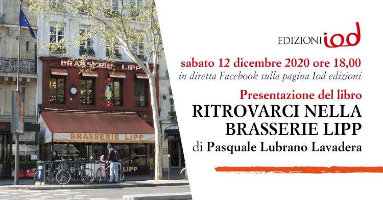 Presentazione del romanzo Ritrovarci nella brasserie Lipp