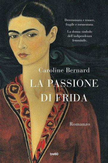 Frida e la sua passione