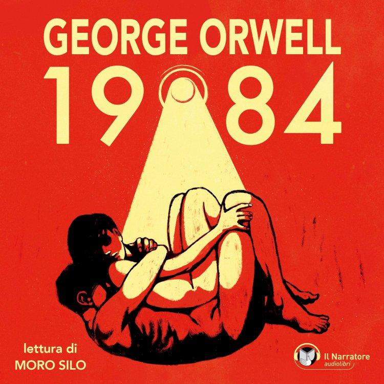 L'audiolibro dell'opera 1984  di George Orwell