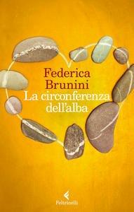 La circonferenza dell'alba di Federica Brunini