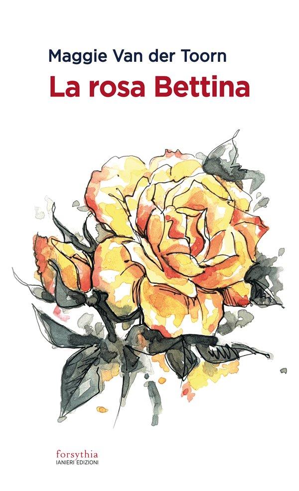 «La rosa Bettina»