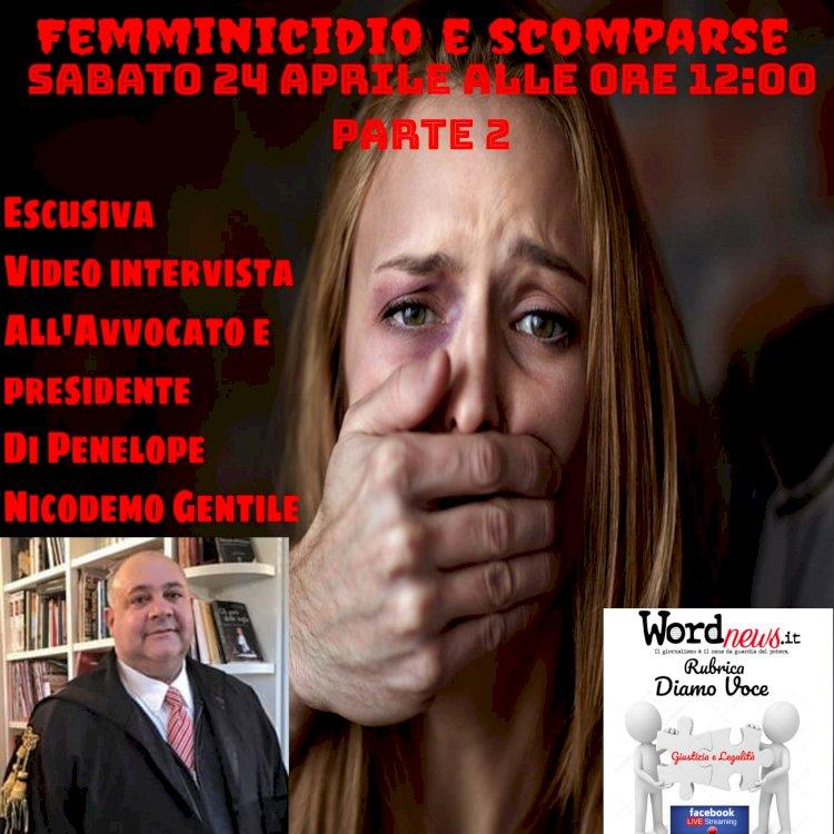 Scomparse e Femminicidio, la seconda parte