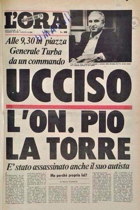 Pio La Torre, il comunista che sfidò la schifosa mafia