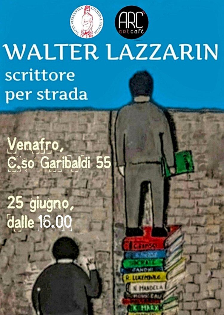 """""""Lo scrittore per strada"""": Walter Lazzarin a Venafro"""