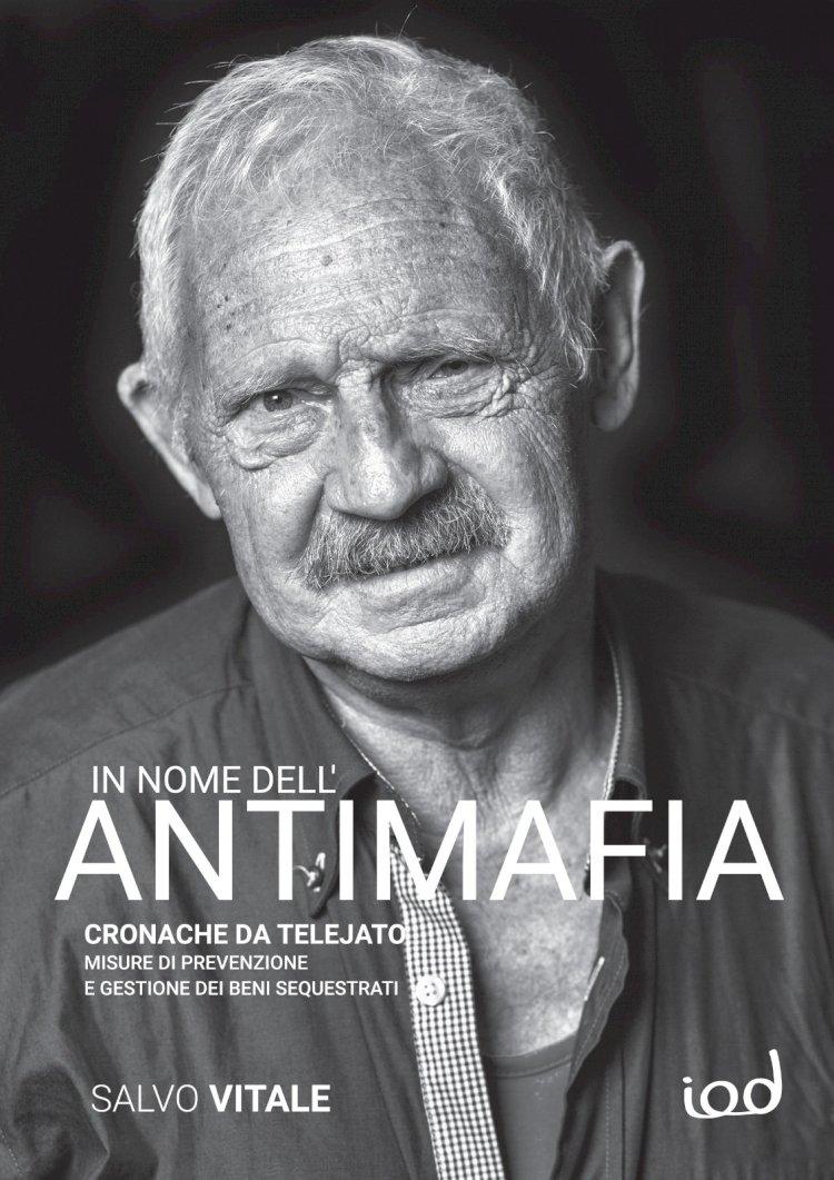 IN NOME DELL'ANTIMAFIA. Cronache da Telejato