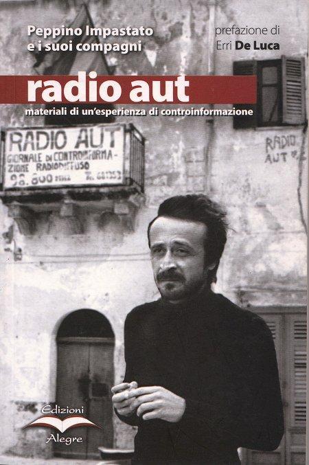 Un fascista è per sempre. Radio Aut 29 novembre 1977
